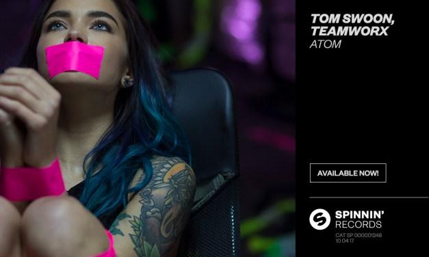 "Tom Swoon & Teamworx Release Explosive New Track, ""Atom""!"