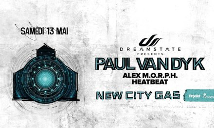 Dreamstate Presents Paul van Dyk @ New City Gas || Event Preview