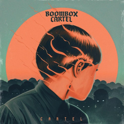 The 'Cartel' EP by Boombox Cartel