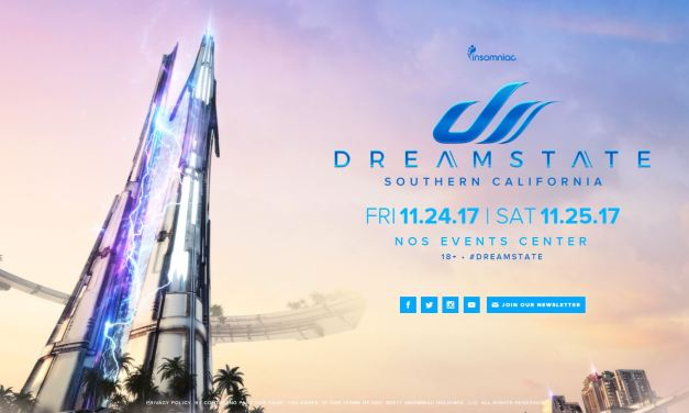 Dreamstate SoCal 2017 || Lineup Announcements!