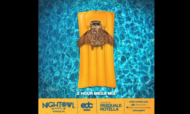 Get Hyped For EDC Week 2017 With Night Owl Radio #093!
