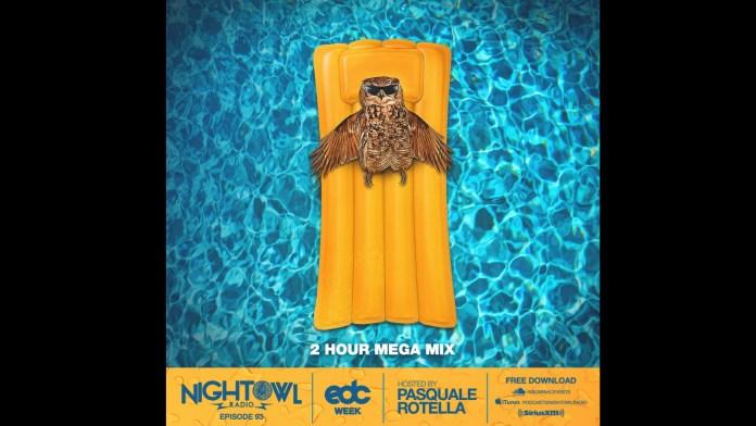 Night Owl Radio 093 EDC Week 2017 Mega Mix
