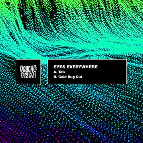 The Landing Eyes Everywhere Talk / Cold Bug Out EP