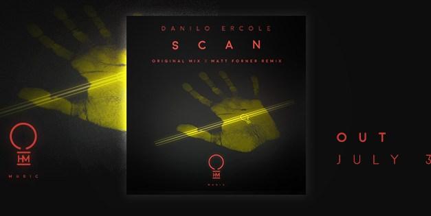 """Danilo Ercole Prepares To Unleash """"Scan"""" On OHM Music"""