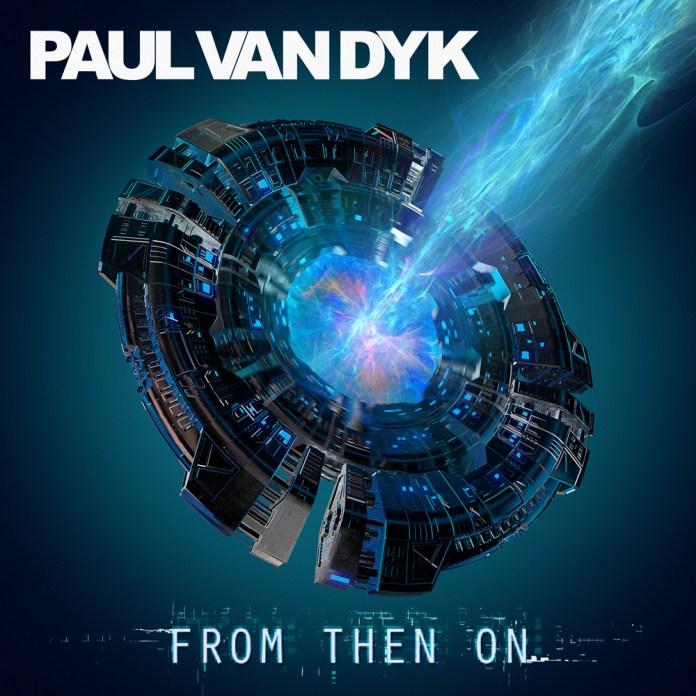 Paul-van-Dyk---From-Then-On