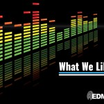 What We Like || Nu-Disco