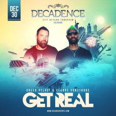 Decadence Colorado Get Real