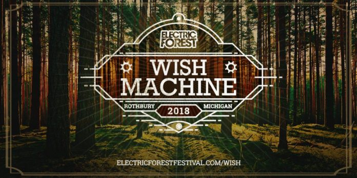 Electric Forest 2018 Wish Machine