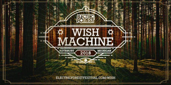 Electric Forest 2018 Wish Machine