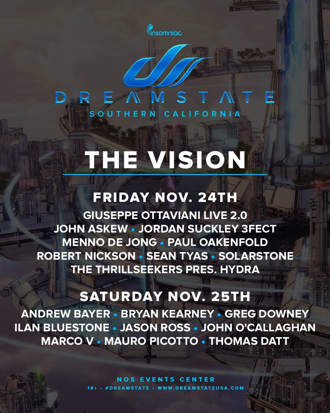 Dreamstate SoCal 2017 The Vision