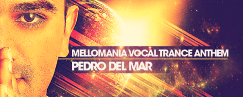 Pedro Del Mar Mellomania Vocal Trance Anthem Logo