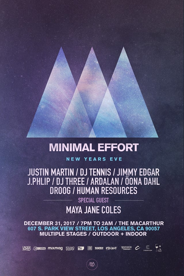 Minimal Effort NYE 2017 Full Lineup