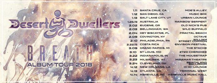 Desert Dwellers Breath Album Tour