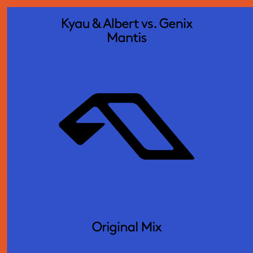 Kyau & Albert vs. Genix - Mantis