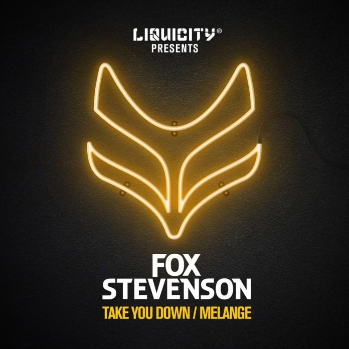 Fox Stevenson - Take You Down / MelangeEP