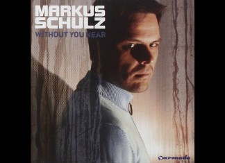 Without You Near Markus Schulz