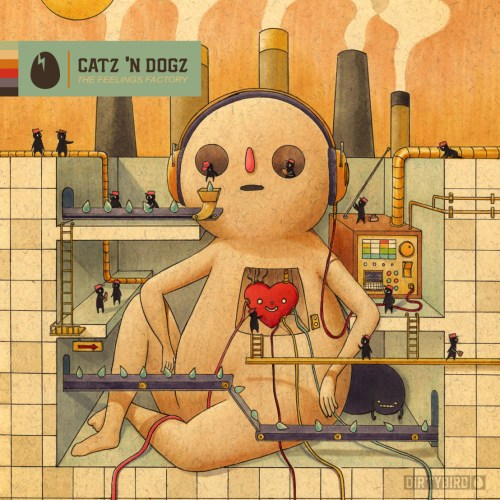 Catz 'N Dogz The Feelings Factory