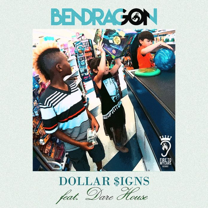 Ben Dragon - Dollar $igns Ft. Dare House
