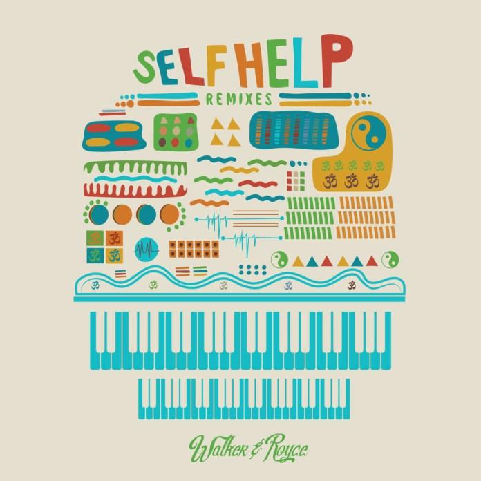 Walker & Royce - Self Help Remixes