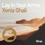 Lay In Your Arms Xenia