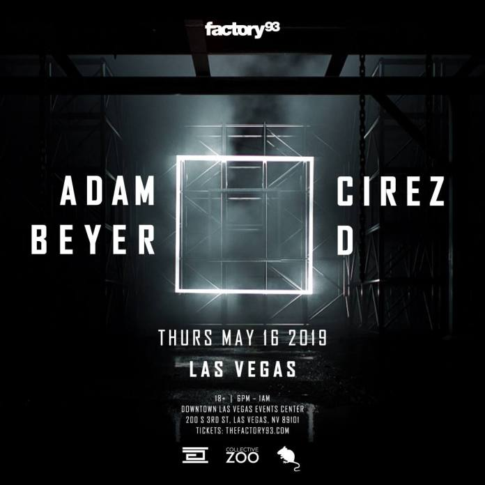 Factory 93 Presents: Adam Beyer x Cirez D Las Vegas