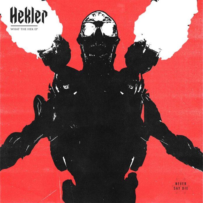 Hekler What The Hek EP