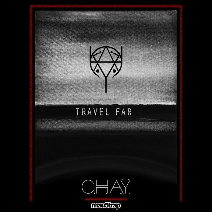 C.H.A.Y. -Travel Far EP