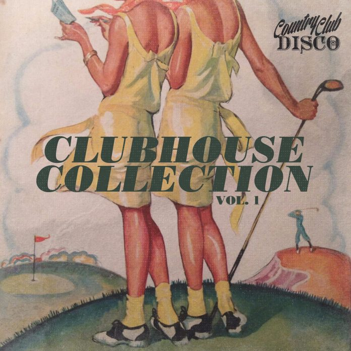 Country Club Disco Clubhouse Collection Vol. 1