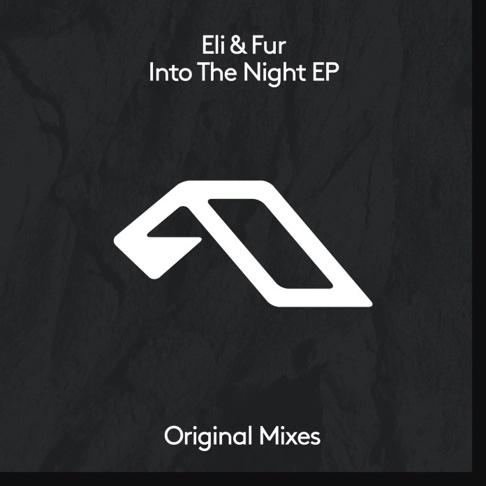 Eli & Fur: Into The Night EP