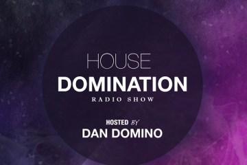 Dan Domino House Domination Radio Show