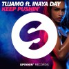 tujamo keep pushin spinnin records