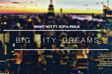 might not big city dreams