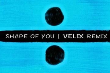 velix shape of you