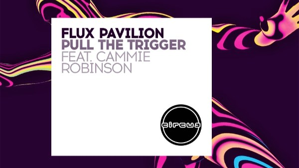 flux pavilion pull the trigger