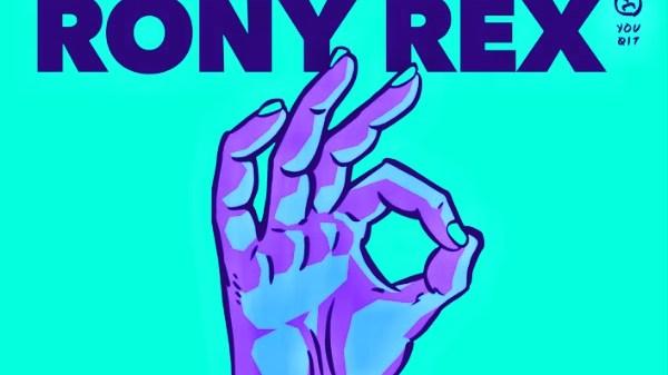 rony rex sticky fingers