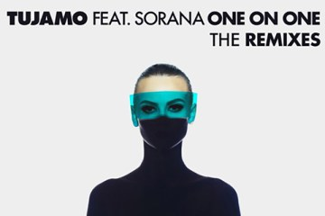 Tujamo - One On One ft. Sorana (Remixes)