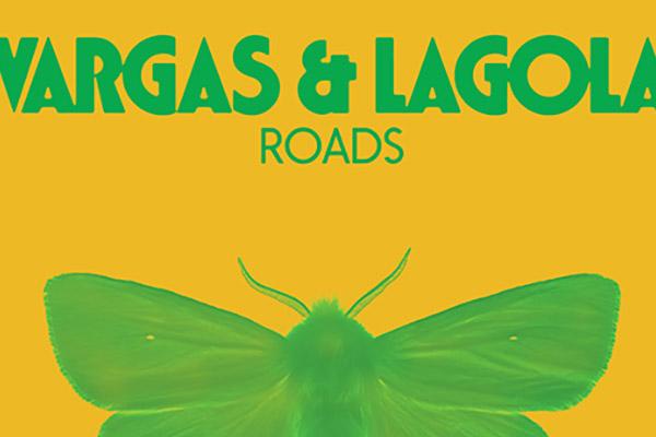 Vargas & Lagola - Roads