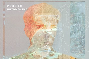 Perttu - Milky Way ft. Malou