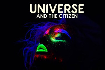 Universe & The Citizen