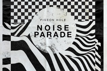 Pigeon Hole - Noise Parade