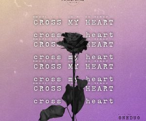oneduo cross my heart edm 2019