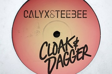 Calyx & Teebee - Cloak & Dagger