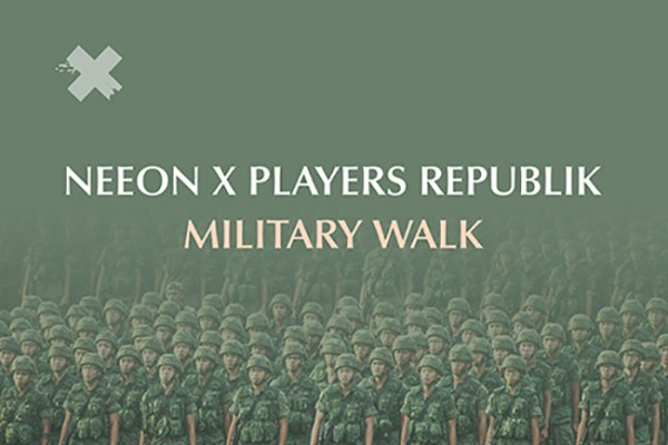 NEEON x Players Republik - Military Walk
