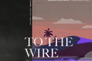 julian jordan to the wire remix Laszlo siks