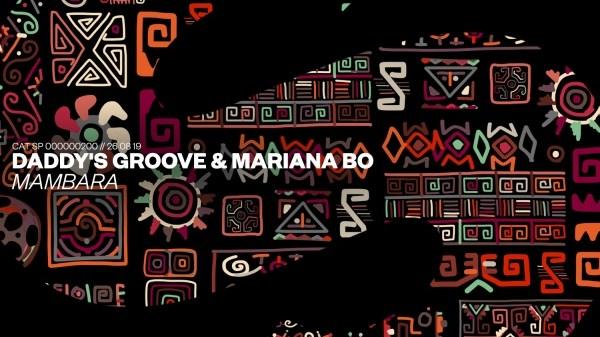 Daddy's Groove & Mariana Bo - Mambara