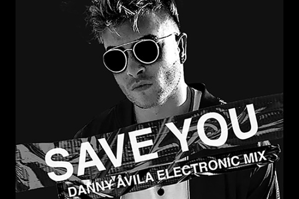 Danny Avila - Save You