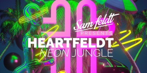 Sam Feldt Heartfeldt Neon Jungle