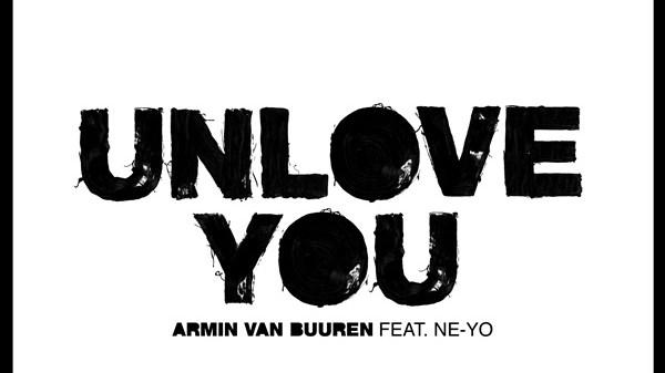 ARMIN VAN BUUREN NE-YO UNLOVE YOU