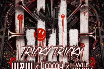 W&W Timmy Trumpet Will Sparks Tricky Tricky