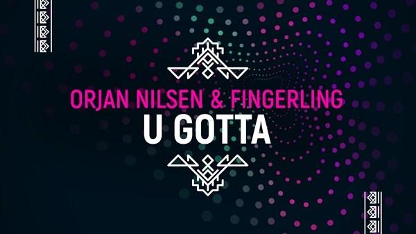 Orjan Nilsen Fingerling U Gotta